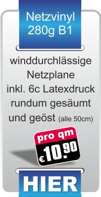 Bedruckte Werbeplanen aus Mesh Netzvinyl für 10,90 € pro Quadratmeter Werbeplane