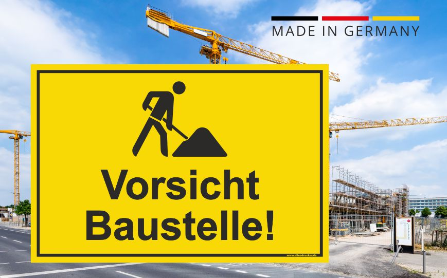 Baustellenschild - Vorsicht Baustelle!